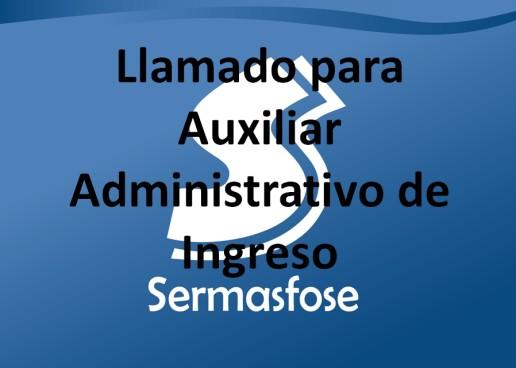Llamado para Auxiliar Administrativo de Ingreso en SERMASFOSE